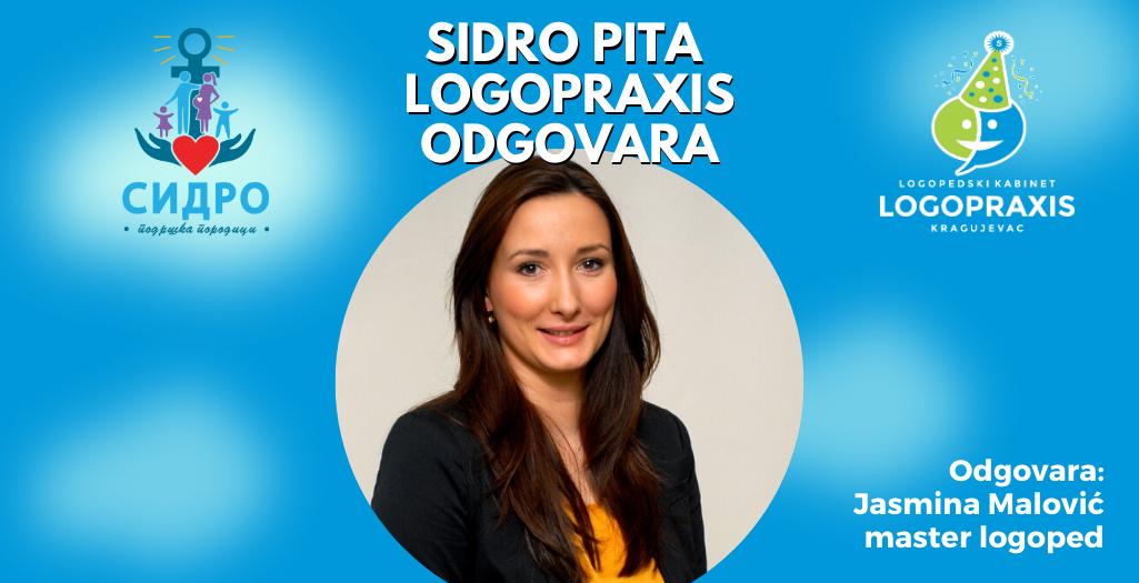 Sidro pita Logopraxis odgovara - logoped Jasmina Malovic